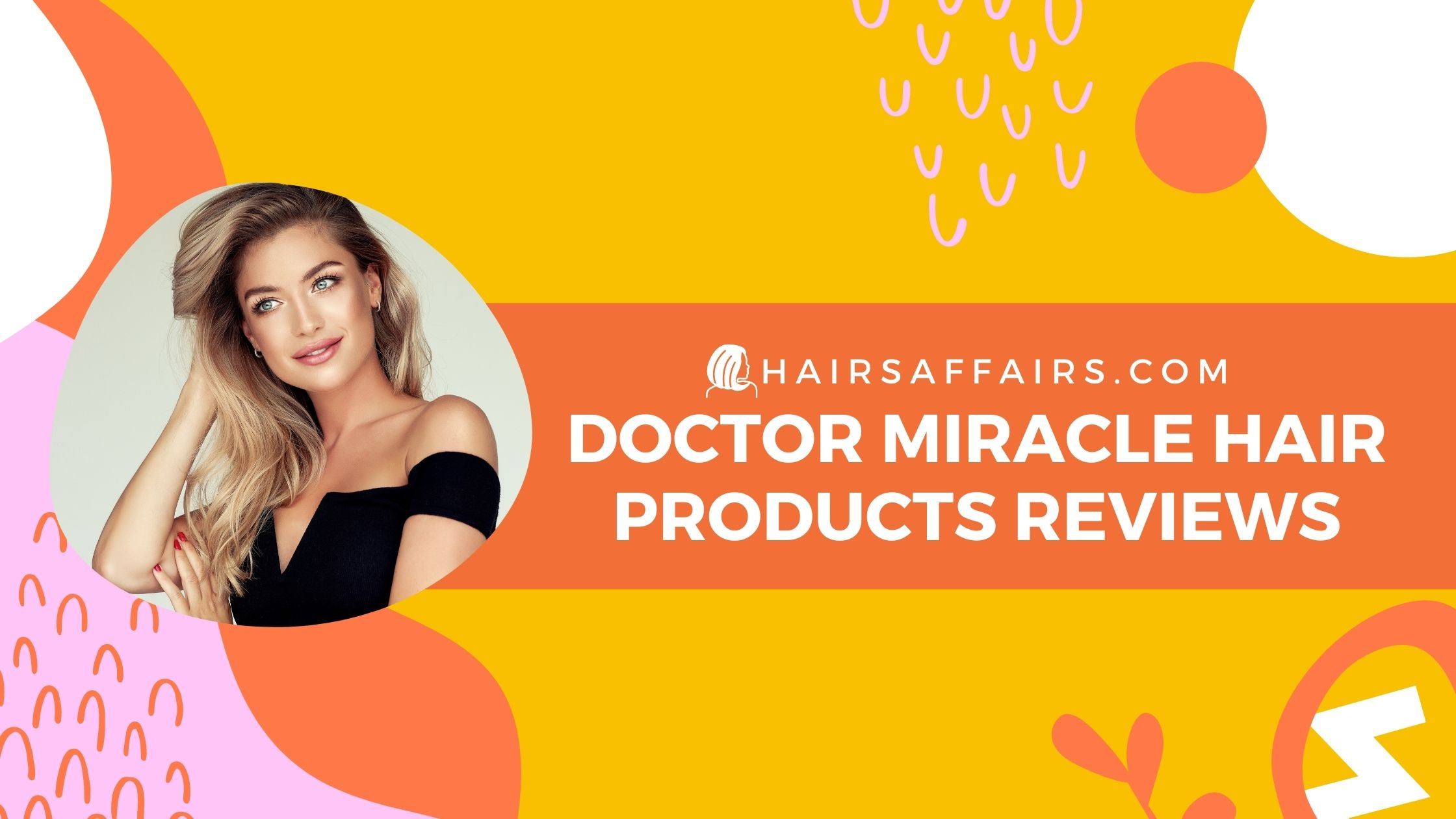 HA-Dr.-Miracle-hair-products-review
