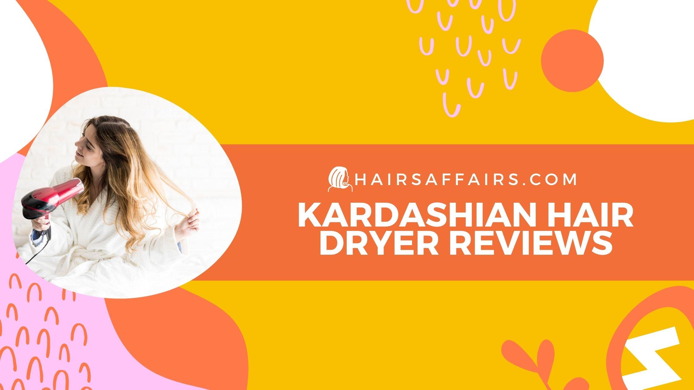 HA-Kardashian-Hair-Dryer-Reviews
