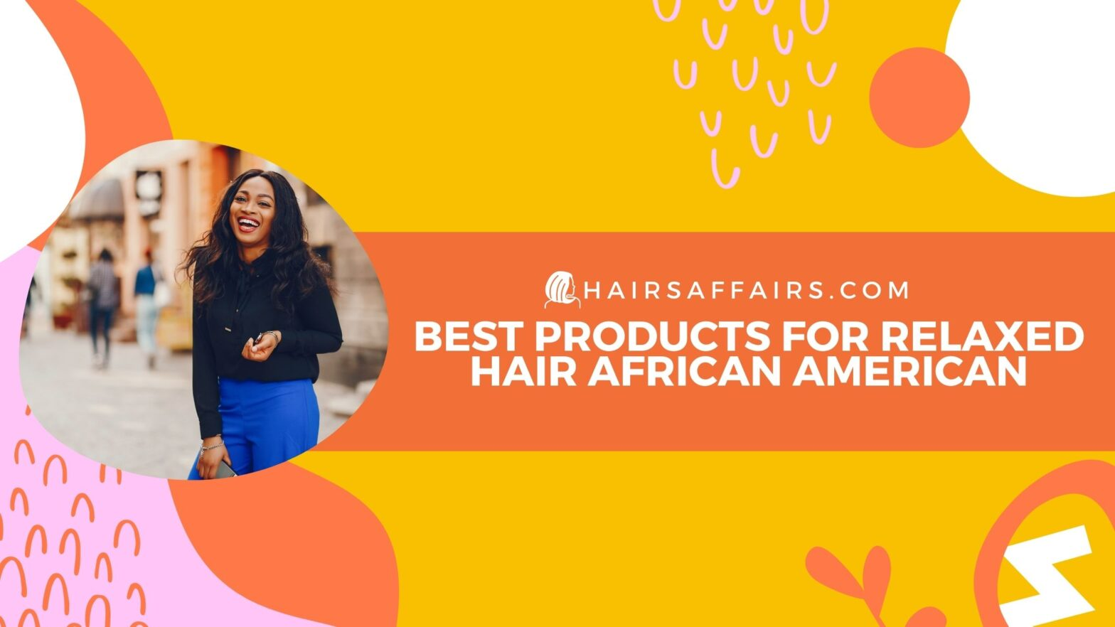 HA-best-products-for-relaxed-hair-african-american