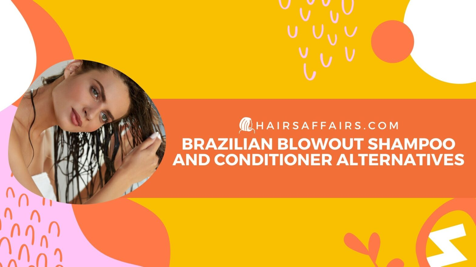 brazilian blowout shampoo and conditioner alternatives