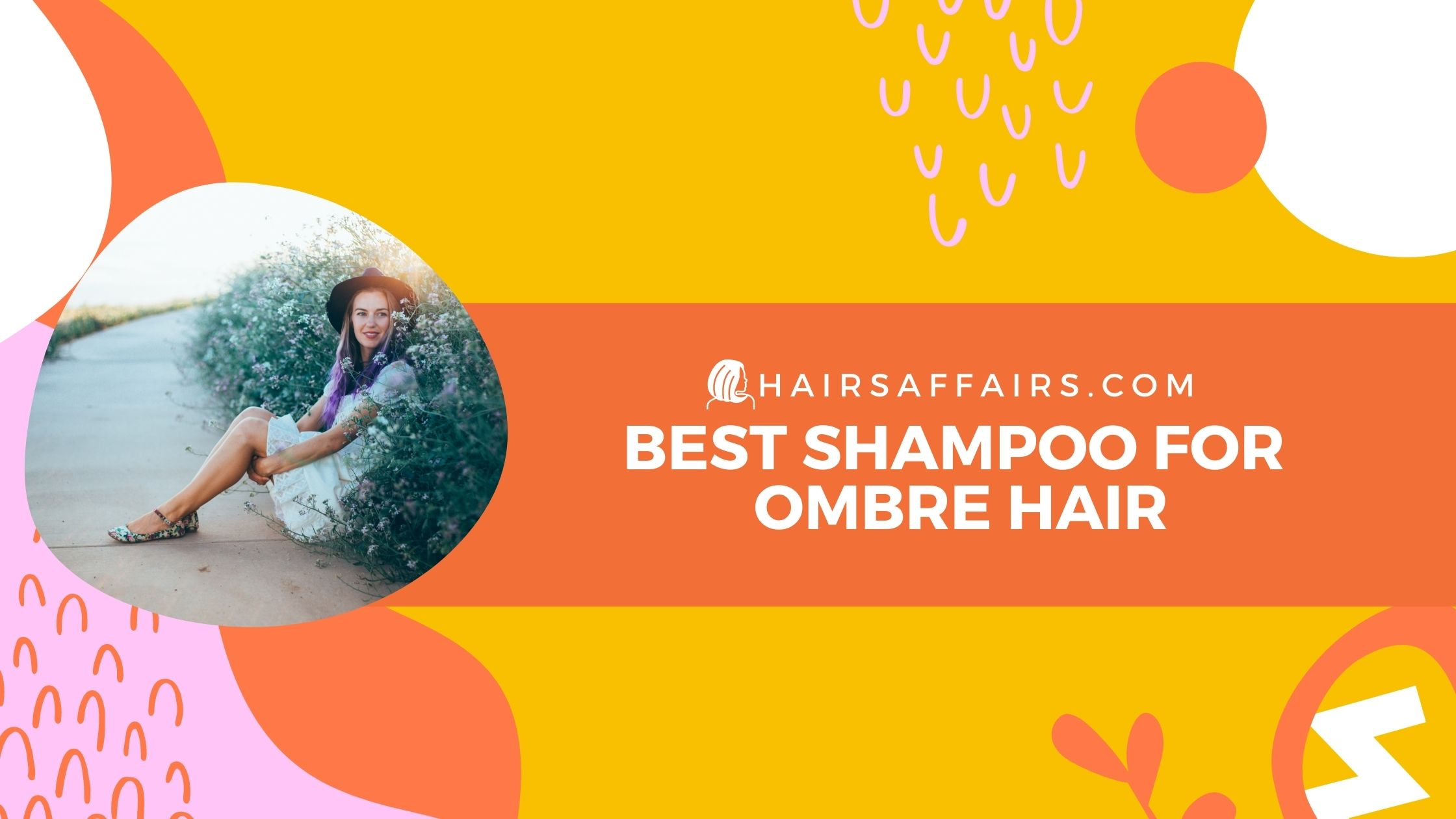 Best Shampoo for Ombre Hair